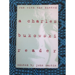 Charles BUKOWSKI - RUN WITH...